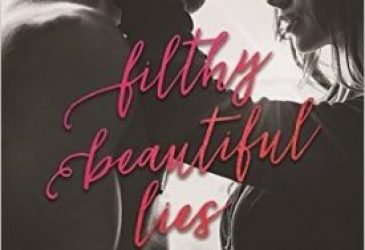 Filthy Beautiful Lies by Kendall Ryan #Review