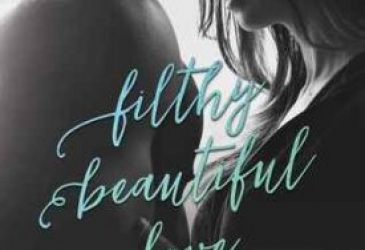 Filthy Beautiful Love by Kendall Ryan #Review