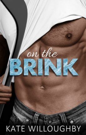 On the Brink by Kate Willoughby #AfternoonDelight