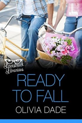 Ready to Fall by Olivia Dade #AfternoonDelight