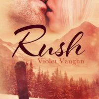 Rush by Violet Vaughn #Review
