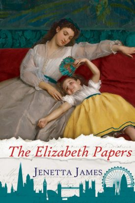 The Elizabeth Papers by Jenetta James #AfternoonDelight