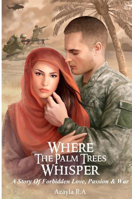 Where the Palm Trees Whisper by Azayla R.A. #Review