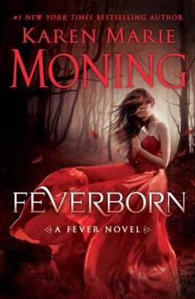 Feverborn by Karen Marie Moning #Review