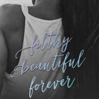 Filthy Beautiful Forever by Kendall Ryan #Review