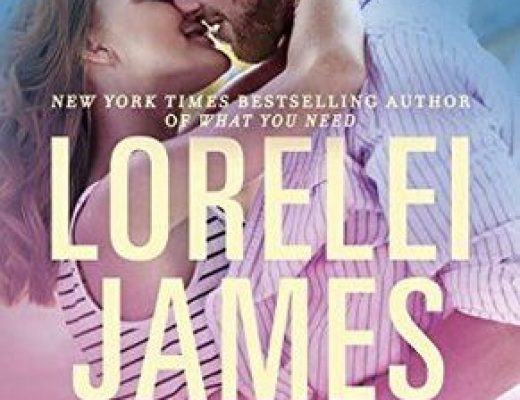 Just What I Needed by Lorelei James #Review