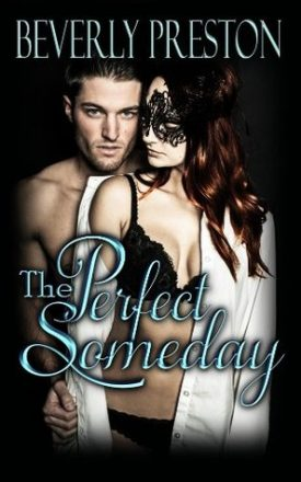 The Perfect Someday by Beverly Preston #Review