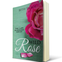 Wild Rose by Betsy Talbot – #StrandedWithaBook