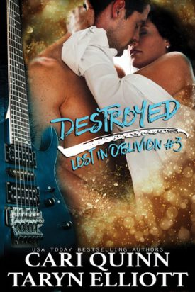 Destroyed by Cari Quinn and Taryn Elliott #Review