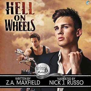 Hell On Wheels by Z.A. Maxfield, Narrated by Nick J. Russo #AudioReview