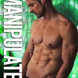 Manipulated by Cari Quinn and Taryn Elliot #Review