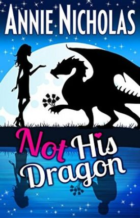 Not His Dragon by Annie Nicholas