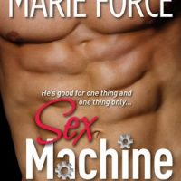 Sex Machine by Marie Force #Review #Excerpt