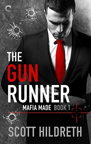 The Gun Runner by Scott Hildreth