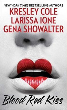 Review: Blood Red Kiss by Kresley Cole, Larissa Ione and Gena Showalter