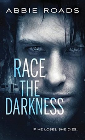 Race the Darkness by Abbie Roads #Review