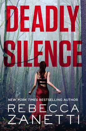 Deadly Silence by Rebecca Zanetti #Review