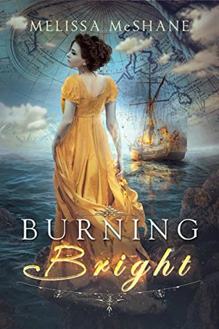 Burning Bright by Melissa McShane #SweetDelight