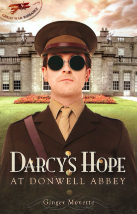 Darcy's Hope: At Donwell Abbey by Ginger Monette