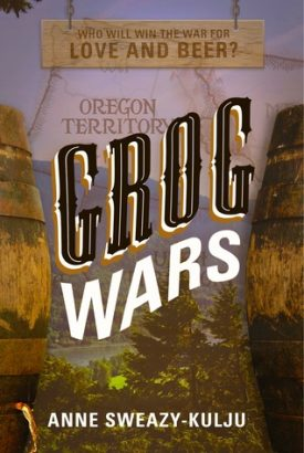Grog Wars by Anne Sweazy-Kulju