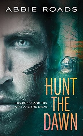 Hunt the Dawn by Abbie Roads
