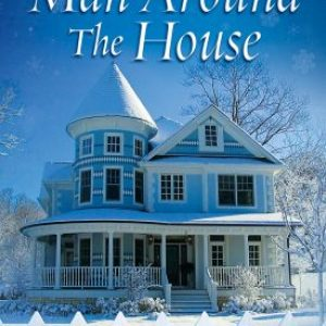 A Man Around The House by TR Fischer #TGPUL #Giveaway