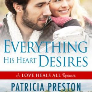 Everything His Heart Desires by Patricia Preston #TGPUL