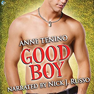 Good Boy by Anne Tenino, Narrated by Nick J. Russo #AfternoonDelight
