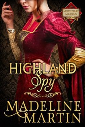 Highland Spy by Madelyn Martin