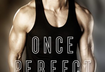 .99 cent SALE for ONCE PERFECT #Excerpt