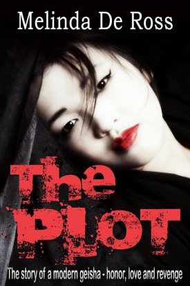 Review: The Plot by Melinda De Ross