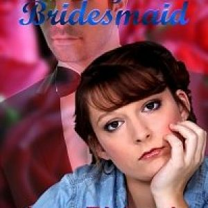Always a Bridesmaid by Jana Richards #TGPUL #Giveaway