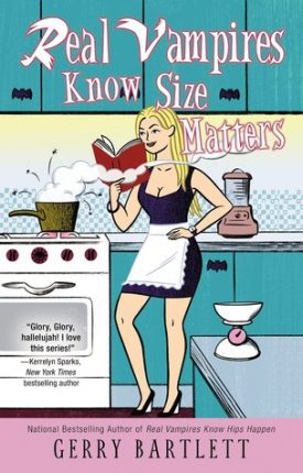 Review: Real Vampires Know Size Matters by Gerry Bartlett