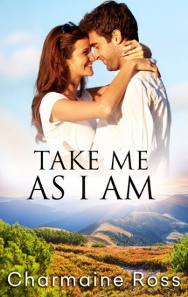 Take Me As I Am by Charmaine Ross
