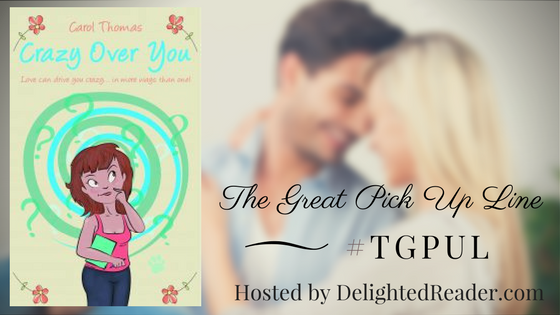 Crazy Over You by Carol Thomas #TGPUL #Giveaway