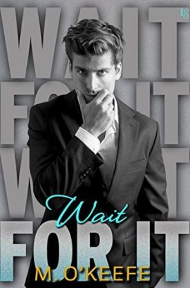Review: Wait For It by Molly O'Keefe