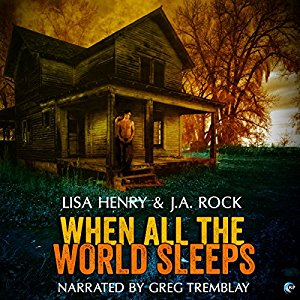 When All the World Sleeps by J.A. Rock, Lisa Henry