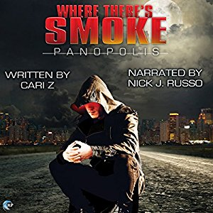Audio Review: Where There's Smoke by Cari Z., Narrated by Nick J. Russo