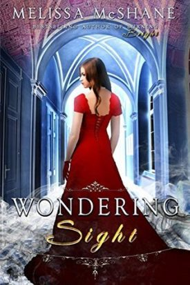 Sweet Delight Review: Wondering Sight by Melissa McShane