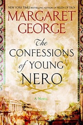 Review: The Confessions of Young Nero by Margaret George