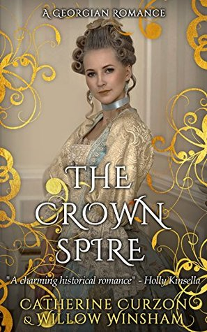 Review: The Crown Spire by Catherine Curzon #SweetDelight