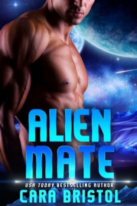 Alien Mate by Cara Bristol