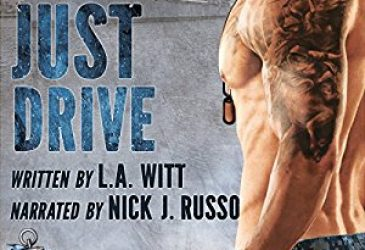 Audio Review: Just Drive by L.A. Witt, Narrated by Nick J. Russo