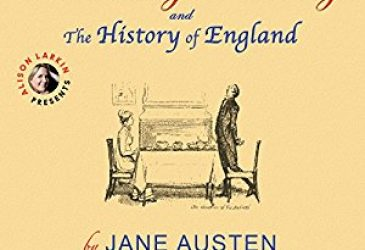 Audio Review: Northanger Abbey and The History of England by Jane Austen, Narrated by Alison Larkin