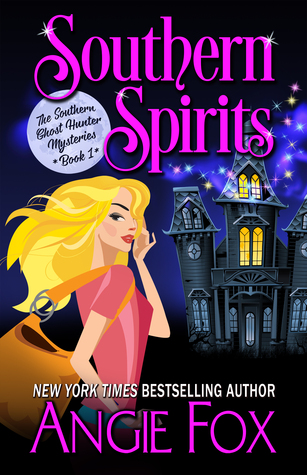 Southern Ghost Hunter Mysteries by Angie Fox