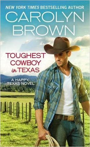 Review: Toughest Cowboy in Texas by Carolyn Brown