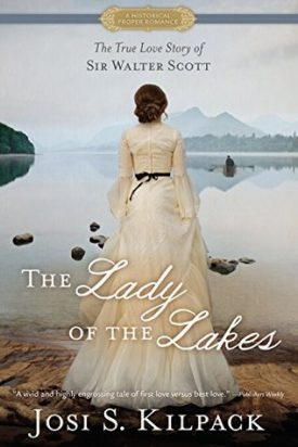 Sweet Delight Review: The Lady of the Lakes by Josi S. Kilpack #SweetDelight