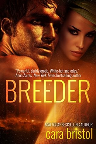 Review: Breeder by Cara Bristol