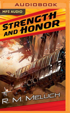 Review: Strength and Honor by R.M. Meluch