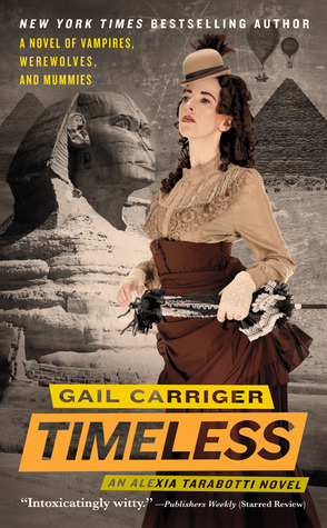Review: Timeless by Gail Carriger